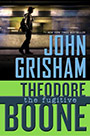 Theodore Boone: The Fugitive by John Grisham